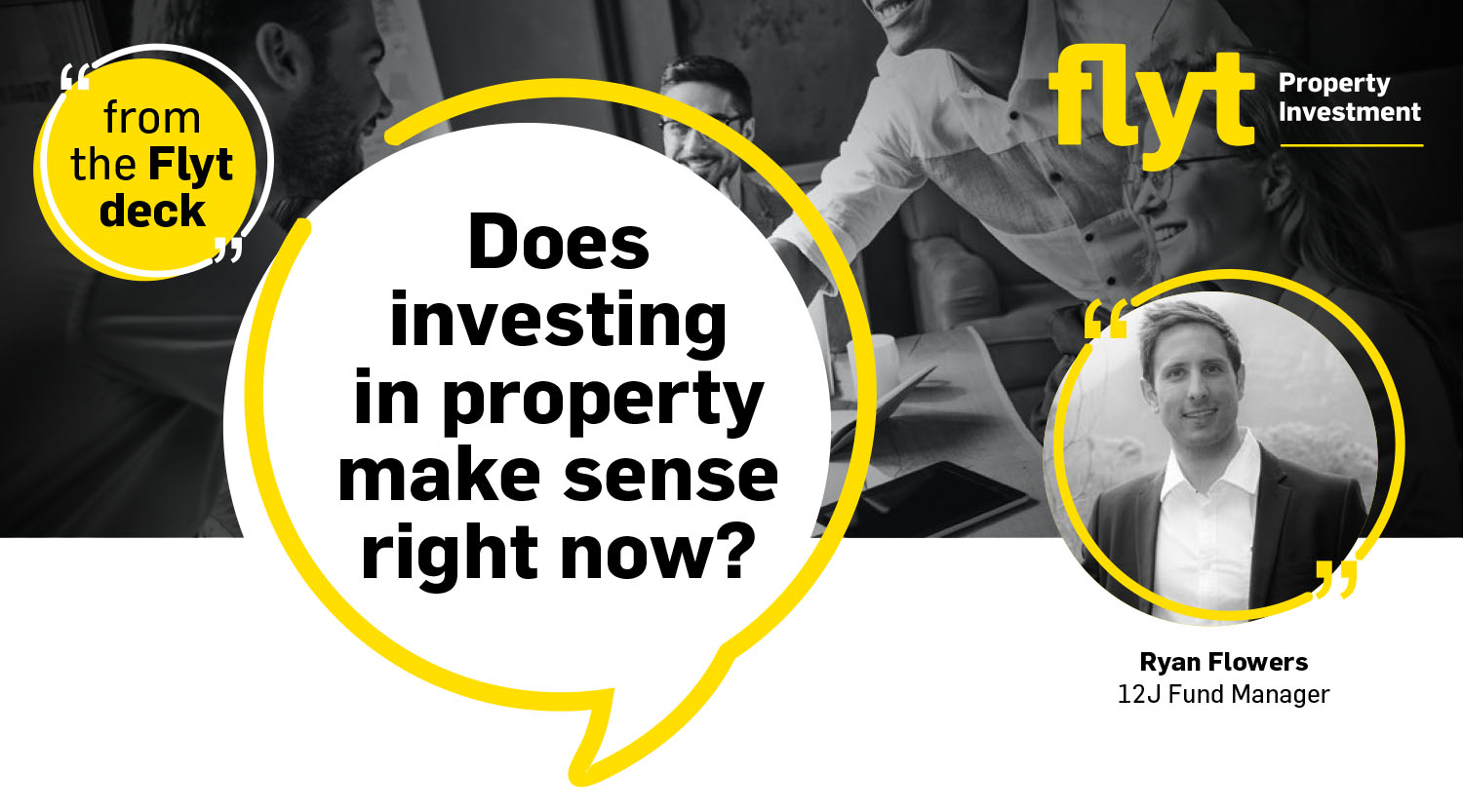 Does investing in property make sense right now?